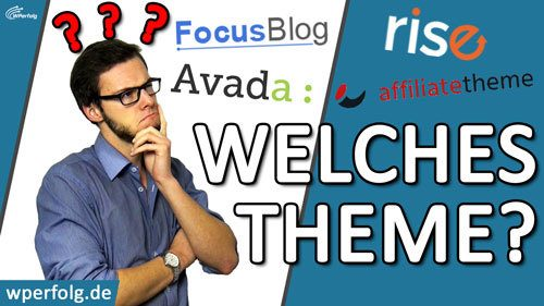Welches WordPress Theme brauche ich welches theme ist das Empfehlungen fuer Blogs Homepages Nischenseiten Shops Deutsch 2018 thumbnail bild