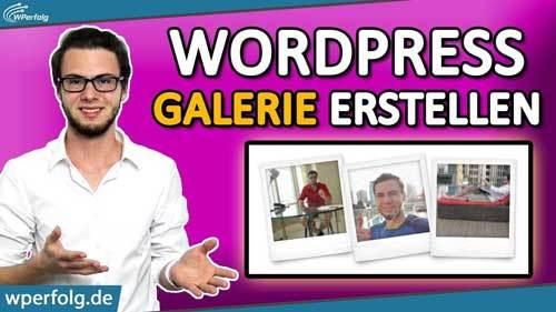 WordPress Bildergalerie erstellen gallery tutorial