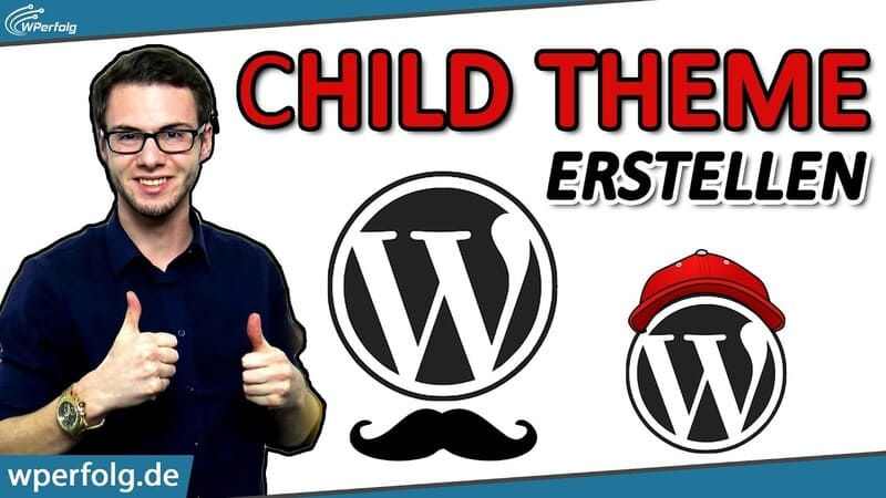 wordpress child theme erstellen website tutorial anleitung